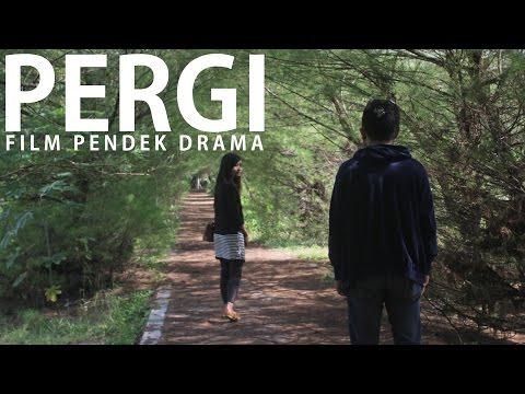 Download PERGI -  FILM PENDEK DRAMA free