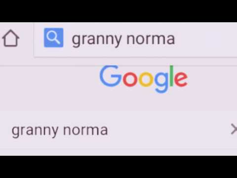 Do not search Granny Norma on Google! You will regret it!!!