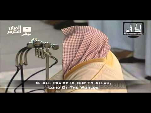 Sheikh Sudais - Surah Fatiha ᴴᴰ