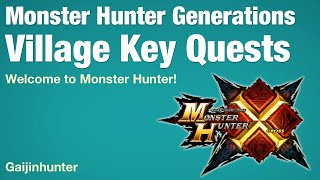 Monster Hunter Generations: Village Key Quests