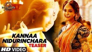 Kannaa Nidurinchara Video Song Teaser   Baahubali 2   Prabhas, Anushka Shetty, Rana, Tamannaah