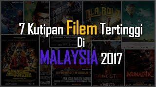 7 Kutipan Filem Tertinggi  Malaysia