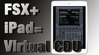 VFH Hardware Folge 3 - FSX + iPad = Virtual CDU