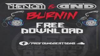 Phenom & DND - Burnin