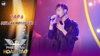 Phiên bản hoàn hảo   tập 4: Phía sau một cô gái (live) - Soobin Hoàng Sơn