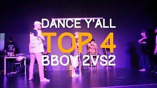 DANCE Y'ALL VOL.5 - Top 4 Bboy 2vs2 - Fan cuồng anh Sơn Hiếu vs SINE CREW