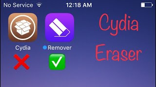 UnJailbreak Your iPhone Without Updating, Cydia Eraser  iOS 9 & 10