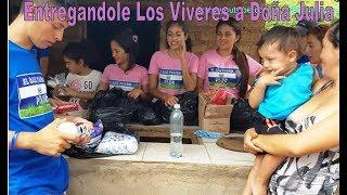 9 Llego La HORA De Entregar Los Víveres - Caminata Rumbo a Casa De Doña Julia Parte 9