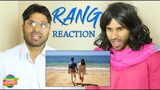 Rang Reaction | Rahim Pardesi