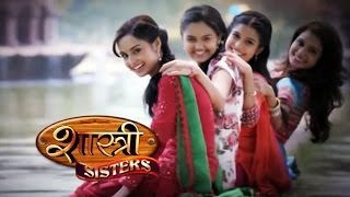 Shastri Sisters 4th March 2015 Full Episode | Anushka And Rajat On Romantic Drive