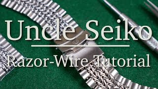 Uncle Seiko Razor-Wire Tutorial - How To Perfectly Size Your Bracelet
