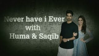 Never Have I Ever with Huma Qureshi and Saqib Saleem