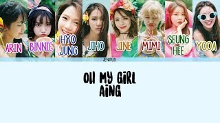 Oh My Girl - A-ing (내 얘길 들어봐) [Eng/Rom/Han] Picture + Color Coded Lyrics
