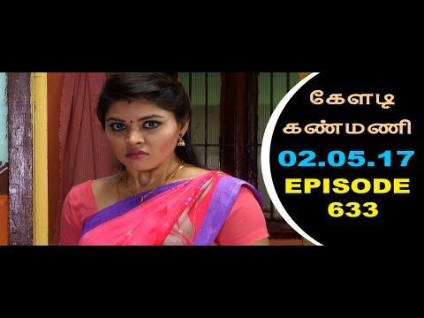 Keladi Kanmani Sun Tv Episode  633 02/05/2017