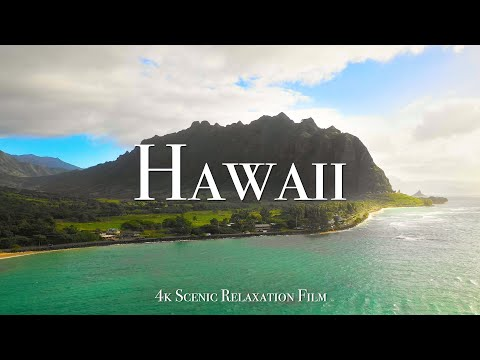 Hawaii 4K Scenic Relaxation Film with Calming Music