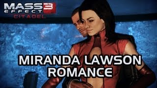 Mass Effect 3 Citadel DLC: Miranda Romance (All scenes)
