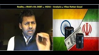 Reality about India owes 6.5 Billion Dollar to Iran for Oil since UPA government
