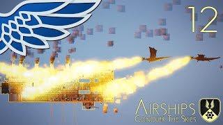 AIRSHIPS | Dragons vs Airships Part 12 - Airships Conquer The Skies Let