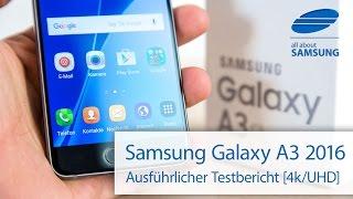 Samsung Galaxy A3 2016 Test Testbericht deutsch 4k