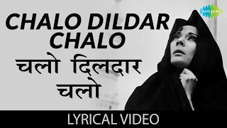 Chalo Dildar Chalo with lyrics |