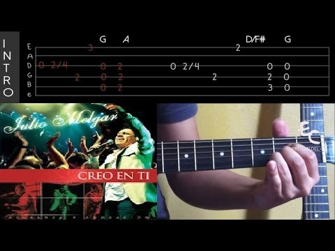 TUTORIAL DE CREO EN TI Julio Melgar Guitarra Acustica Mejorado