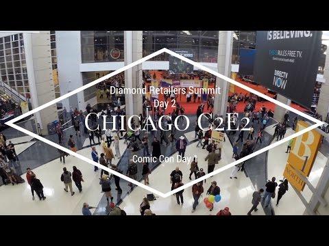 C2E2 Chicago Comic Con 2017 Day1 / Diamond Retailers Summit Day 2
