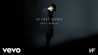 NF - 10 Feet Down (Audio) ft. Ruelle