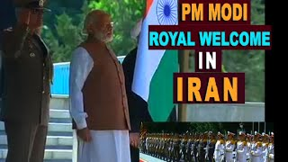 WATCH: PM Modi Gets Royal treatment in Iran