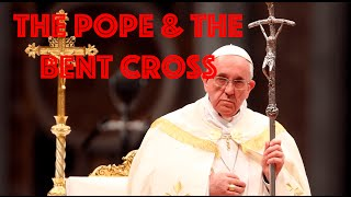 Satanic Symbolism surrounding the Pope - The Bent Cross