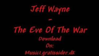 Jeff Wayne - The Eve Of The War
