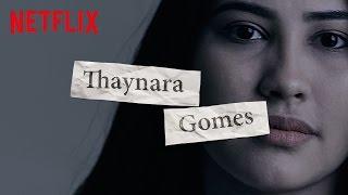 Os porquês da Thaynara | 13 Reasons Why