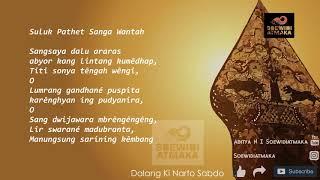 Latihan Suluk: [29] Suluk Pathet Sanga Wantah Ki Narto Sabdo (Sangsaya dalu araras abyor)