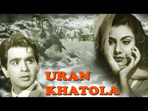 Xxx Mp4 Uran Khatola Full Superhit Movie Classical Hit Dilip Kumar Nimmi 3gp Sex