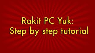 Rakit Yuk: Step by step tutorial