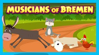 MUSICIANS OF BREMEN - STORIES FOR KIDS || KIDS STORIES - STORYTELLING