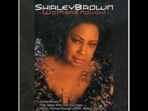 Sleep With One Eye Open by Shirley Brown
