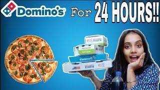 I only ate DOMINOS for 24 HOURS😮🇮🇳 |gopsvlog