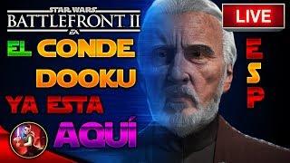 DIRECTO CONDE DOOKU En Star Wars Battlefront 2 - Battlefront - EA - DICE - ByOscar94