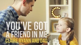 You've Got a Friend in Me (Toy Story Song) - 3-Year-Old Claire Ryann and Dad