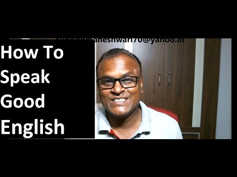 3 How to speak good English by An Indian English Teacher!English classes Online!