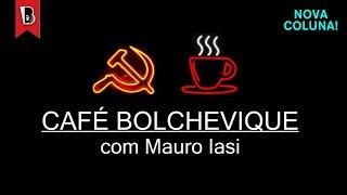 Vem aí... Café Bolchevique, com Mauro Iasi | Nova coluna mensal da TV Boitempo!