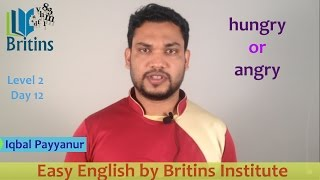 Hungry or Angry? -Spoken English in Malayalam- Level 2, Day 4