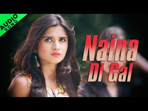 Xxx Mp4 Naina Di Gal Full Audio Song Vishal Ft Daniel Dollar Latest Punjabi Songs Yellow Music 3gp Sex