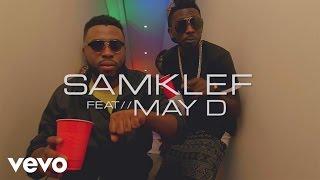 Samklef - Birthday Girl [Official Video] ft. Mr May D
