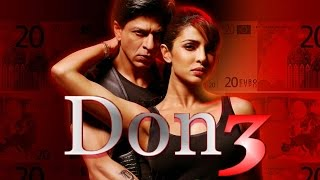 Don 3 2016 : Will Priyanka Chopra join Shah Rukh Khan?