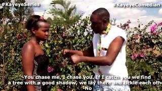 KAYEYE SERIES EPISODE 40 - The Forbidden Fruit