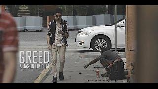Greed|A Jason Lim Film