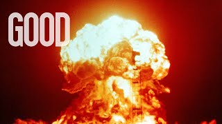 Nuclear Weapons | GOOD