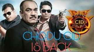 CHODU CID IS BACK (BEST OF CHODU CID)