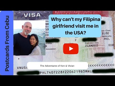 Why Can't My Filipina Girlfriend Visit Me In The USA?